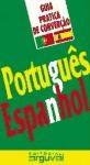 Guia Practica Portugues -Espa/Ol