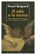Papel ODIO A LA MUSICA DIEZ PEQUEÑOS TRATADOS
