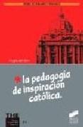 Papel La Pedagogía De Los Jesuítas, Ayer Y Hoy