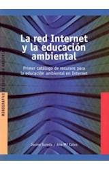 Papel LA RED INTERNET Y LA EDUCACION AMBIENTAL