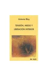 Papel TENSION MIEDO Y LIBERACION INTERIOR