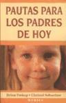 Libro Pautas Para Los Padres De Hoy
