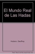 Papel MUNDO REAL DE LAS HADAS UNA APASIONANTE MIRADA A LOS SERES INVISIBLES QUE NOS RODEAN (QUALITY POKET)