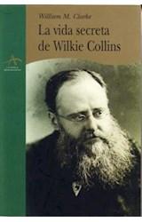 Papel LA VIDA SECRETA DE WILKIE COLLINS,