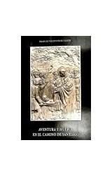 Papel Aventura y muerte en el Camino de Santiago