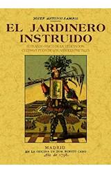 Papel El Jardinero Instruído O Tratado Físico De La Vegetación, Cultivo Y Poda De Los Árboles Frutales