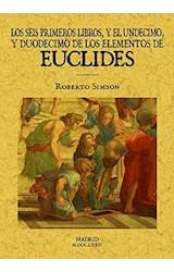 Papel Los Seis Primeros Libros Y El Undécimo Y Duodécimo De Los Elementos De Euclides
