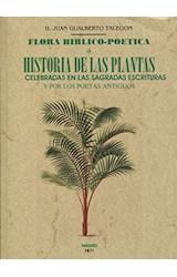Papel Flora Bíblico-Poética O Historia De Las Principales Plantas Elogiadas En La Sagrada Escritura
