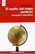 Papel SUEÑO DEL MAPA PERFECTO CARTOGRAFIA Y MATEMATICAS (DIVULGACION)