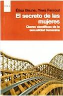 Papel SECRETO DE LAS MUJERES CLAVES CIENTIFICAS DE LA SEXUALIDAD FEMENINA (DIVULGACION)