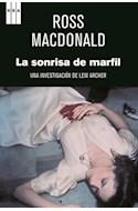 Papel SONRISA DE MARFIL UNA INVESTIGACION DE LEW ARCHER (SERIE NEGRA)