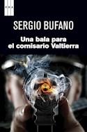 Papel UNA BALA PARA EL COMISARIO VALTIERRA (SERIE NEGRA)
