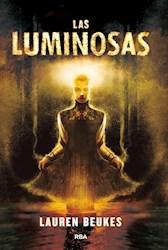 Papel Luminosas, Las