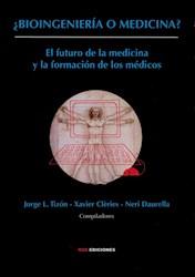 Libro ¿Bioingenieria O Medicina?