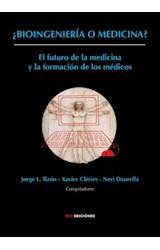 E-book ¿Bioingeniería o medicina?