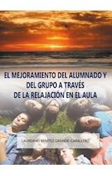 E-book El mejoramiento del alumnado y del grupo a través de la relajación en el aula