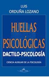 E-book Huellas psicológicas. DACTILOPSICOLOGÍA. Cencia  auxiliar de la psicología