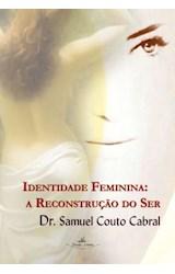 E-book Identidade Feminina: a reconstrução do Ser