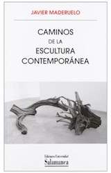 Papel CAMINOS DE LA ESCULTURA CONTEMPORANEA