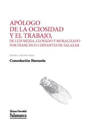 E-book Apólogo De La Ociosidad Y El Trabajo De Francisco Cervantes De Salazar