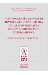 E-book HistoriografÌa y lÌneas de investigaciÛn en historia de las universidades