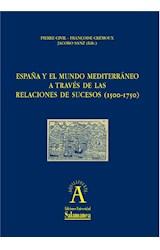 E-book EspaÒa y el mundo mediterr·neo a travÈs de las relaciones de sucesos (1500-1750)