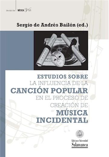 E-book Estudios Sobre La Influencia De La Canción Popular En El Proceso De Creación De Música Incidental