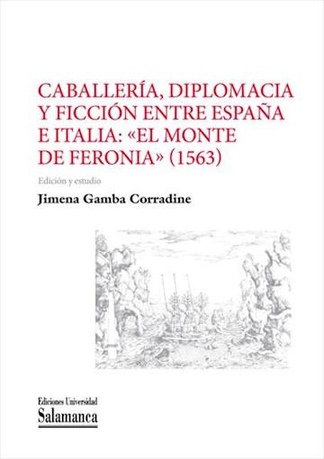 E-book Caballería, Diplomacia Y Ficción Entre España E Italia