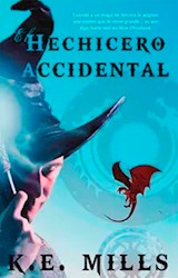 Libro El Hechicero Accidental
