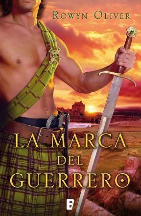 E-book La Marca Del Guerrero (Premio Vergara - El Rincón De La Novela Romántica 2013)