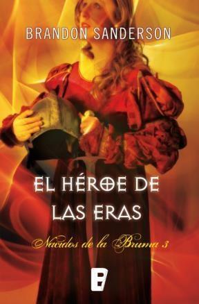 E-book El Héroe De Las Eras (Nacidos De La Bruma [Mistborn] 3)