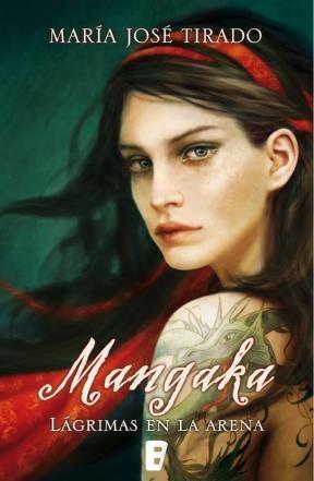 E-book Mangaka. Lágrimas En La Arena (Premio Vergara - El Rincón De La Novela Romántica 2014)