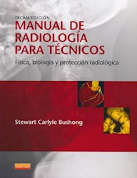 Papel Manual De Radiología Para Técnicos, Física, Biología Y Protección Radiológica