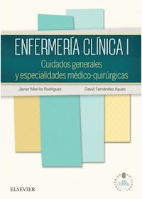 Papel Enfermería Clínica I. Cuidados Generales Y Especialidades Médico-Quirúrs