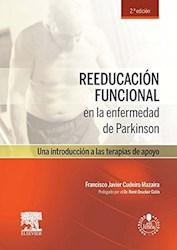 Papel Reeducación Funcional En La Enfermedad De Parkinson