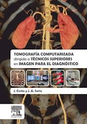 E-Book Tomografía Computarizada Dirigida A Técnicos Superiores En Imagen Para El Diagnóstico (Ebook)
