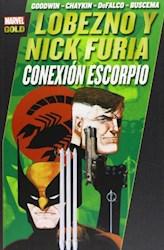 Papel Lobezno Y Nick Furia Conexion Escorpio