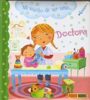 Papel Mi Sueño Es Ser Una Doctora
