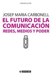 Papel El Futuro De La Comunicación
