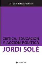 Papel Crítica, Educación Y Acción Política