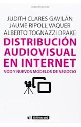 Papel Distribucion Audiovisual En Internet .