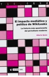 Papel El Impacto Mediático Y Político De Wikileaks
