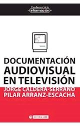 Papel Documentación Audiovisual En Televisión