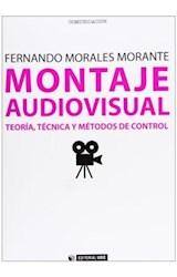 Papel MONTAJE AUDIOVISUAL: TEORIA, TECNICA Y METODOS DE CONTROL