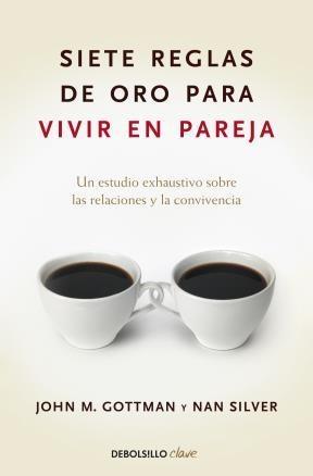 E-book Siete Reglas De Oro Para Vivir En Pareja