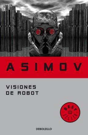 E-book Visiones De Robot (Serie De Los Robots 1)
