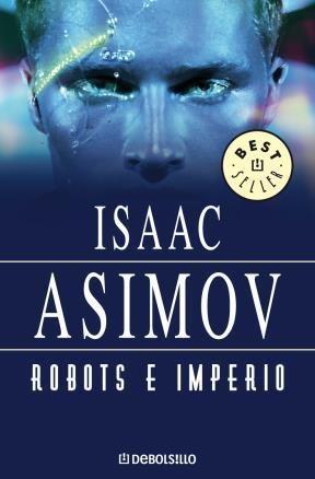 E-book Robots E Imperio (Serie De Los Robots 5)