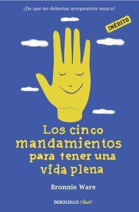 E-book Los Cinco Mandamientos Para Tener Una Vida Plena