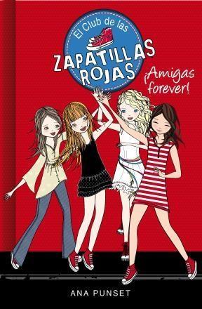 E-book ¡Amigas Forever! (Serie El Club De Las Zapatillas Rojas 2)