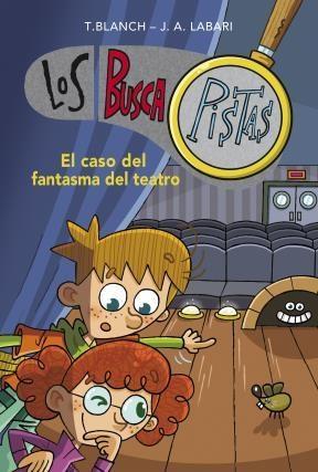 E-book El Caso Del Fantasma Del Teatro (Serie Los Buscapistas 8)